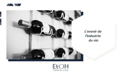 L'avenir de l'industrie du vin