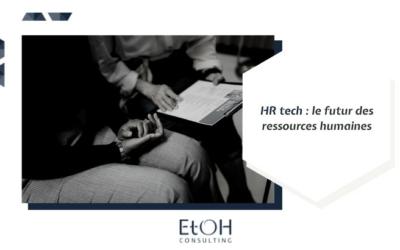 HR tech : le futur des ressources humaines