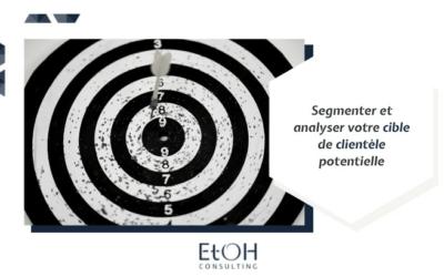 Segmenter et analyser votre cible de clientèle potentielle