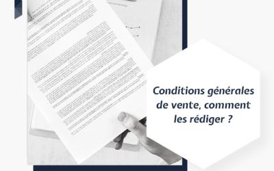 Conditions générales de vente, comment les rédiger ?