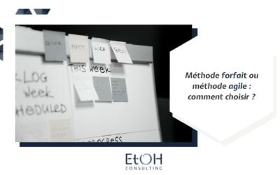 Méthode forfait ou méthode agile : comment choisir ?